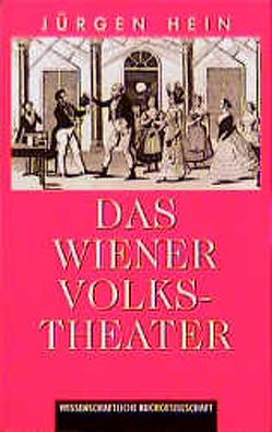 Das Wiener Volkstheater von Hein,  Jürgen