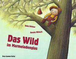 Das Wild im Marmeladenglas von Rohner,  Viola, Wünsch,  Dorota