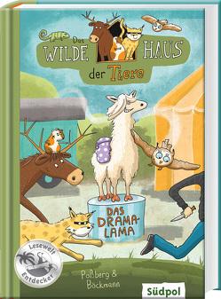 Das Wilde Haus der Tiere – Das Drama-Lama von Böckman,  Corinna, Böckmann,  Corinna, Poßberg,  Andrea