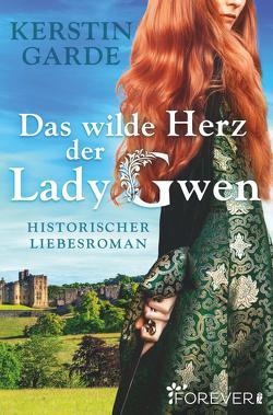 Das wilde Herz der Lady Gwen von Garde,  Kerstin