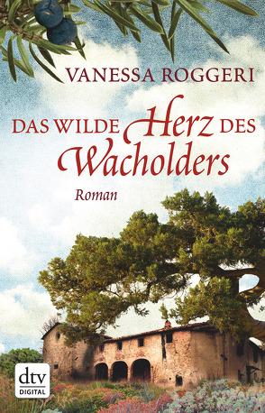 Das wilde Herz des Wacholders von Hansen,  Esther, Roggeri,  Vanessa