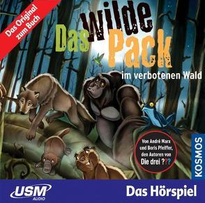 Das wilde Pack (Folge 6) – Das wilde Pack im verbotenen Wald (Audio CD) von Marx,  André, Pfeiffer,  Boris