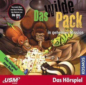 Das wilde Pack (Folge 7) – Das wilde Pack in geheimer Mission (Audio CD) von Marx,  André, Pfeiffer,  Boris