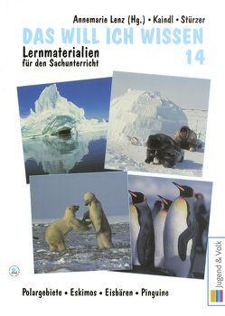 Das will ich wissen. Lernmaterialien für den Sachunterricht / Das will ich wissen 14 von Kaindl,  Verena, Lenz,  Annemarie, Stürzer,  Elisabeth
