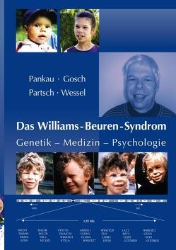 Das Williams-Beuren-Syndrom von Gosch,  Angela, Pankau ,  Rainer, Partsch,  Carl-Joachim, Wessel,  Armin