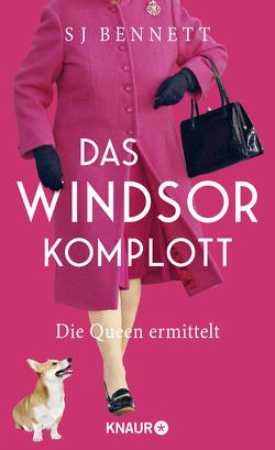 Das Windsor-Komplott von Bennett,  S J, Löcher-Lawrence,  Werner