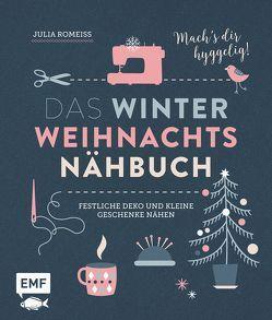 Das Winter-Weihnachts-Nähbuch von Romeiß,  Julia