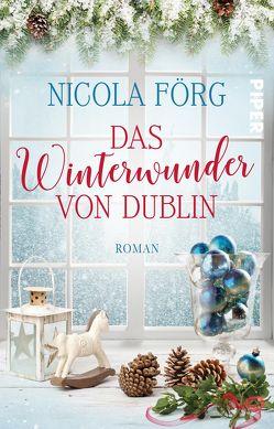 Das Winterwunder von Dublin von Förg,  Nicola