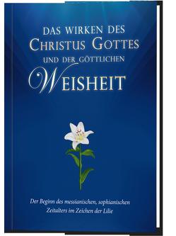 Das Wirken des Christus Gottes und der göttlichen Weisheit von Potzel,  Dieter, Schulte,  Alfred