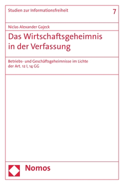 Das Wirtschaftsgeheimnis in der Verfassung von Gajeck,  Niclas Alexander