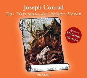 Das Wirtshaus der beiden Hexen von Conrad,  Joseph, Gertzen,  Hubertus, Zimber,  Corinna