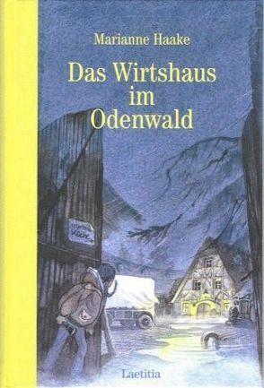 Das Wirtshaus im Odenwald von Eisenburger,  Doris, Haake,  Marianne
