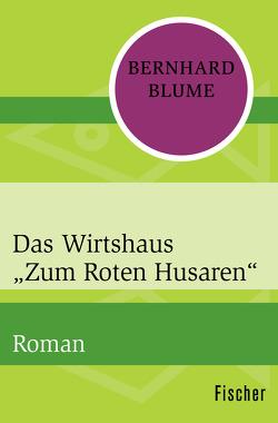 """Das Wirtshaus """"Zum Roten Husaren"""" von Blume,  Bernhard, Prüssen,  Eduard"""