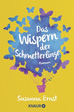 Das Wispern der Schmetterlinge von Ernst,  Susanna
