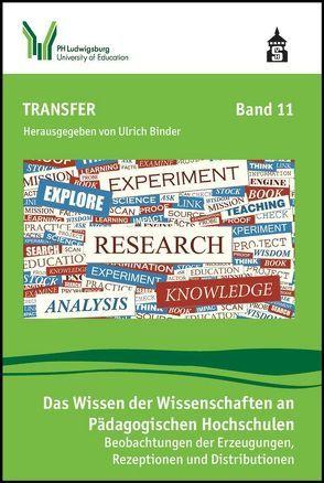 Das Wissen der Wissenschaften an Pädagogischen Hochschulen von Binder,  Ulrich