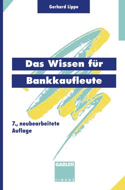 Das Wissen für Bankkaufleute von Esemann,  Jörn, Lippe,  Gerhard, Taenzer,  Thomas