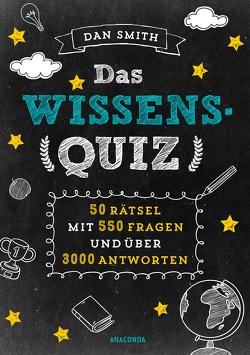 Das Wissensquiz von Schulz,  Matthias, Smith,  Dan
