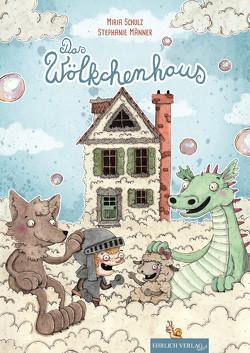 Das Wölkchenhaus von Männer,  Stephanie, Schulz,  Miria