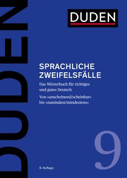 Das Wörterbuch der sprachlichen Zweifelsfälle von Dudenredaktion, Hennig,  Mathilde, Osterwinter,  Ralf, Schneider,  Jan Georg, Steinhauer,  Anja