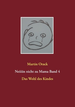 Das Wohl des Kindes von Orack,  Martin