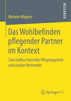Das Wohlbefinden pflegender Partner im Kontext von Wagner,  Melanie