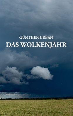 Das Wolkenjahr von Urban,  Günther