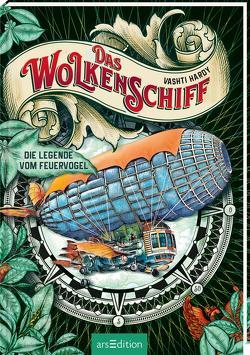 Das Wolkenschiff – Die Legende vom Feuervogel von Attwood,  Doris, Hardy,  Vashti, Schneider,  Frauke