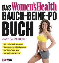 Das Women's Health Bauch-Beine-Po-Buch von Steinbach,  Martina