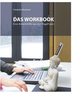 Das Workbook von Reumann,  Friederike