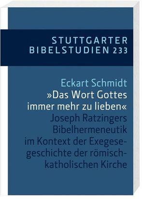 '… das Wort Gottes immer mehr zu lieben' von Schmidt,  Eckart