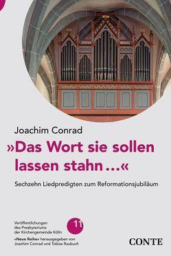 »Das Wort sie sollen lassen stahn…« von Conrad,  Joachim