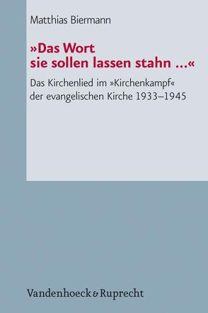 »Das Wort sie sollen lassen stahn …« von Biermann,  Matthias