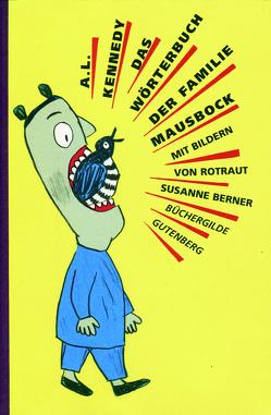Das Wörterbuch der Familie Mausbock von Abmeier,  Armin, Berner,  Rotraut S, Herzke,  Ingo, Kennedy,  A.L.