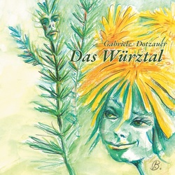 Das Würztal von Dotzauer,  Gabriele