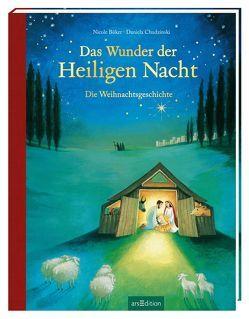 Das Wunder der Heiligen Nacht von Büker,  Nicole, Chudzinski,  Daniela