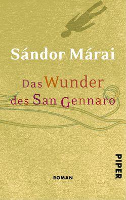 Das Wunder des San Gennaro von Márai,  Sándor, Simányi,  Tibor