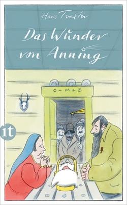 Das Wunder von Anning von Traxler,  Hans