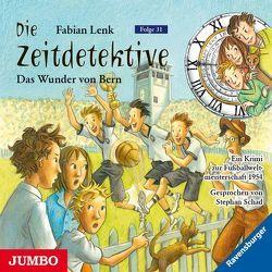 Das Wunder von Bern von Lenk,  Fabian, Schad,  Stephan