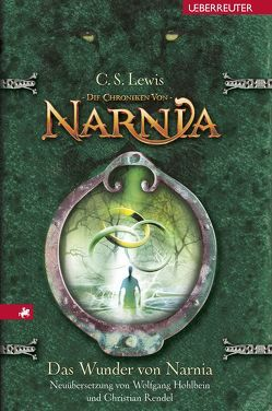 Das Wunder von Narnia von Hohlbein,  Wolfgang, Lewis,  C. S.