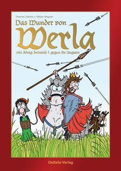 Das Wunder von Werla von Dahms,  Thomas