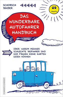 Das wunderbare Autofahrerhandbuch von Binder,  Schorsch