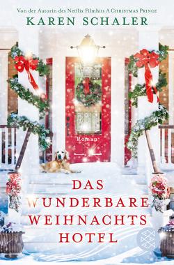 Das wunderbare Weihnachtshotel von Schaler,  Karen, Zuber,  Mo