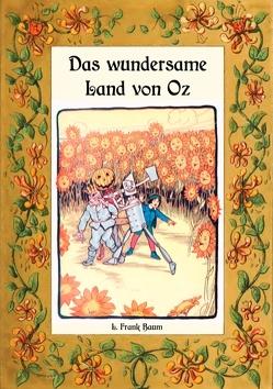 Das wundersame Land von Oz – Die Oz-Bücher Band 2 von Baum,  L. Frank, Weber,  Maria
