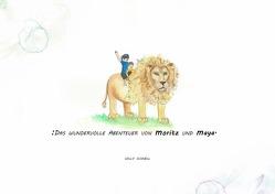 Das wundervolle Abenteuer von Moritz und Maya von Schnell,  Willy