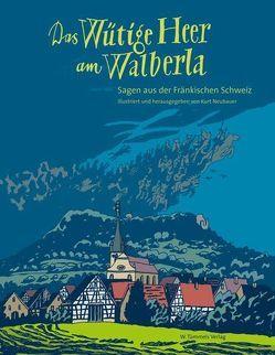 Das Wütige Heer am Walberla von Kusz,  Fitzgerald, Neubauer,  Kurt, Schamberger,  Klaus, Stössel,  Günter, Tannert,  Elmar
