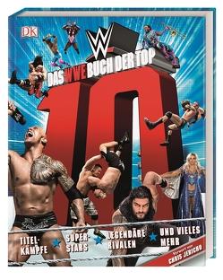 Das WWE Buch der Top 10 von Miller,  Dean