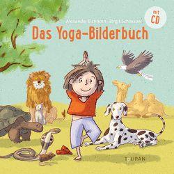 Das Yoga-Bilderbuch von Eichhorn,  Alexander, Schössow,  Birgit