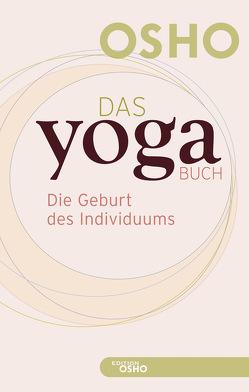Das Yoga BUCH 1 von Osho