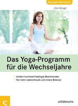 Das Yoga-Programm für die Wechseljahre von Gienger,  Zora