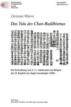 Das Yulu des Chan-Buddhismus von Wittern,  Christian